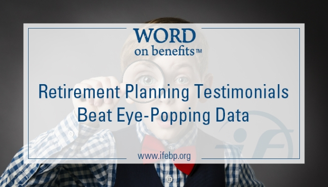 9-29_Retirement-Planning-Testimonials-Beat-Eye-Popping-Data_Large.jpg